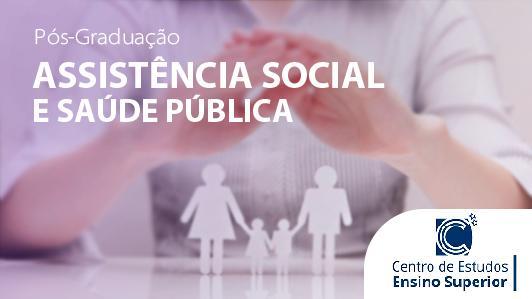 Assistência Social e Saúde Pública