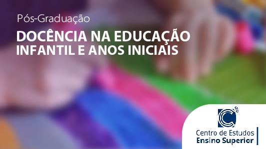Docência  na Educação Infantil e Anos Iniciais