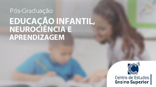 Educação Infantil, Neurociência E Aprendizagem