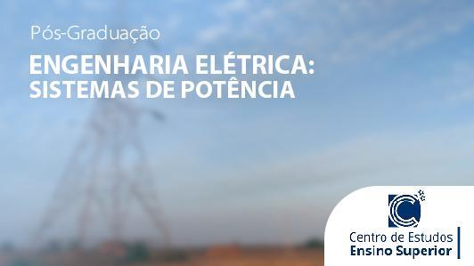 Engenharia Elétrica: Sistemas de Potência