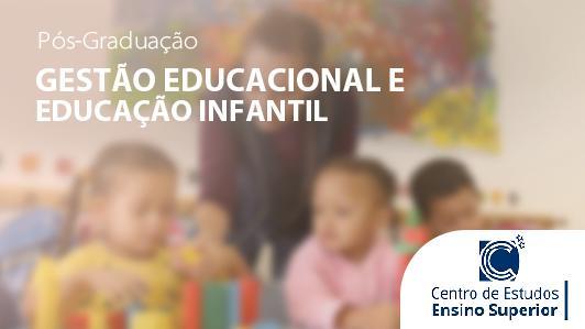 Gestão Educacional e Educação Infantil