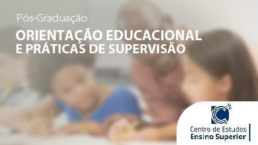 Orientação Educacional e Práticas de Supervisão