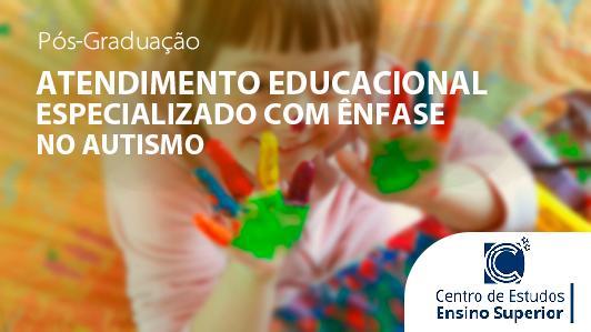 Atendimento Educacional Especializado com ênfase em Autismo