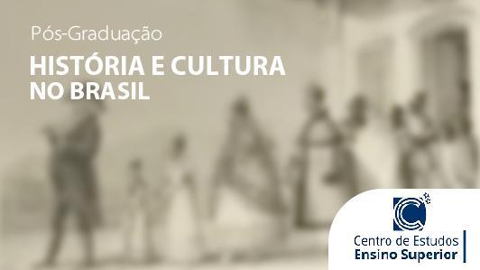 História e Cultura no Brasil