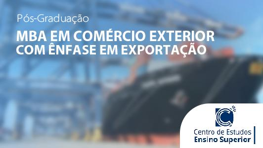 MBA em Comércio Exterior com ênfase em Exportação