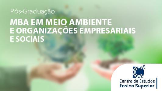 MBA em Meio Ambiente e Organizações Empresariais e Sociais
