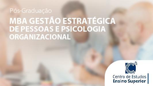 MBA Gestão estratégica de Pessoas e Psicologia Organizacional