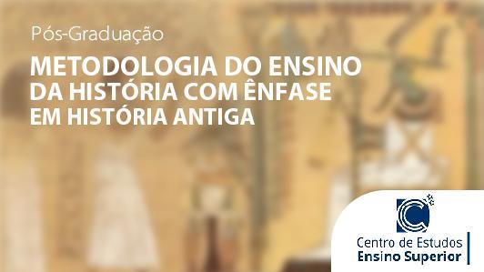 Metodologia do Ensino da História com ênfase em História Antiga