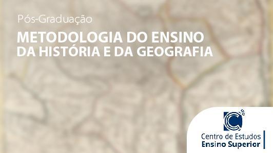 Metodologia do Ensino da História e da Geografia