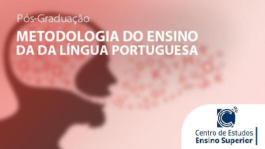 Metodologia do Ensino da Língua Portuguesa