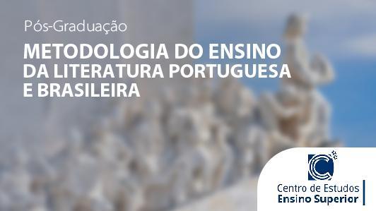 Metodologia do Ensino da Literatura Portuguesa e Brasileira