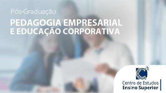 Pedagogia Empresarial e Educação Corporativa