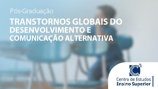 Transtornos Globais Do Desenvolvimento E Comunicação Alternativa