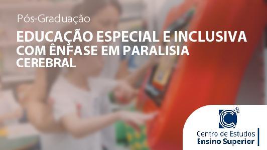 Educação Especial E Inclusiva Com ênfase Em Paralisia Cerebral