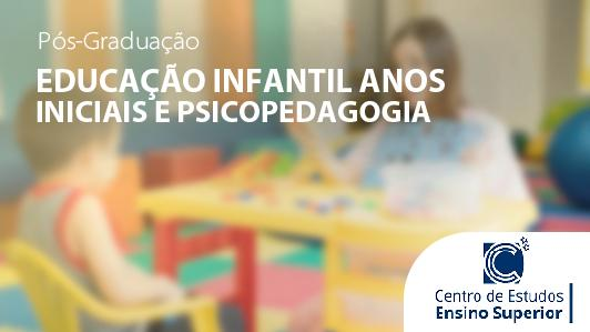 Educação Infantil - Anos Iniciais E Psicopedagogia