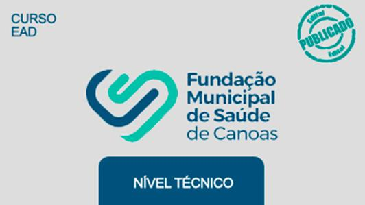 Fundação Municipal De Saúde De Canoas Nível Técnico