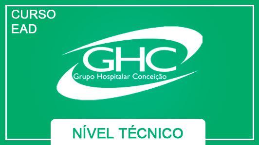 Grupo Hospitalar Conceição GHC Nível Técnico