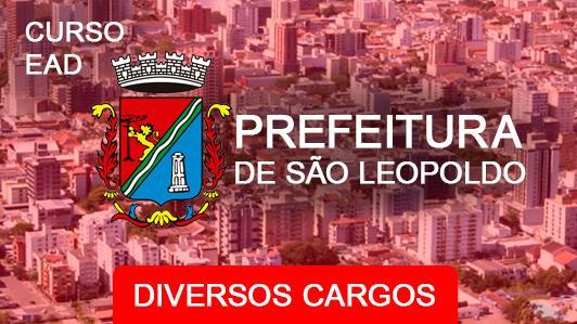 Prefeitura Municipal de São Leopoldo Diversos Cargos